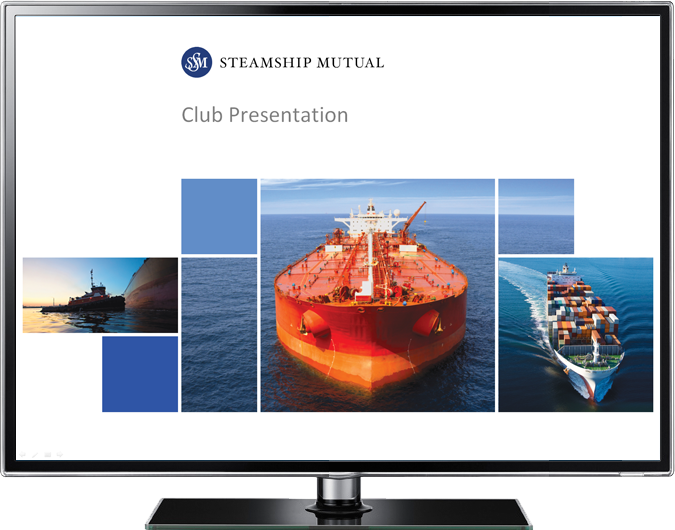 Steamship Mutual Club Presentation